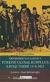 Mondoros'tan Lozan'a Türkiye Ulusal Kurtuluş Savaşı Tarihi 1918-1923