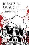 Bizans'ın Düşüşü & Sultan Mehmed Han'ın İstanbul'u Fethi