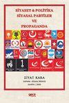 Siyaset & Politika Siyasal Partiler ve Propaganda