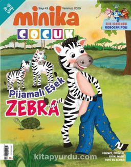 Minika Çocuk Aylık Çocuk Dergisi Sayı: 43 Temmuz 2020