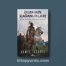 Bozkırın Kağanlıkları & Hunlar, Tabgaçlar, Göktürkler, Uygurlar