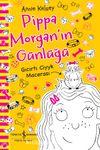 Pippa Morgan'in Günlüğü & Gıcırtı Ciyyk Macerası