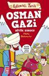 Osman Gazi & Büyük Kurucu