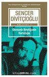 Osmanlı Beyliğinin Kuruluşu