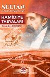 Sultan II.Abdülhamid Han Hamidiye Tabyaları
