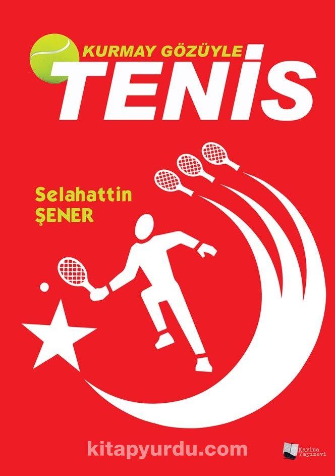 Kurmay Gözüyle Tenis - Sabahattin Şener pdf epub