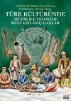 Türk Kültüründe Müzik İle Tedavide Kullanılan Çalgılar