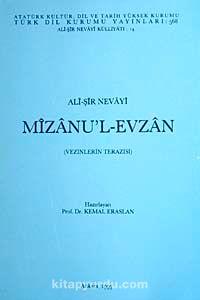Ali Şir Nevayi: Mizanu'l-Evzan (Vezinlerin Terazisi)