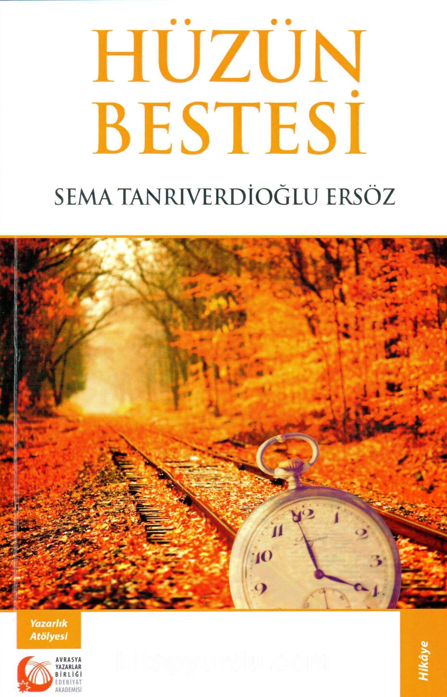 Hüzün Bestesi - Sema Tanrıverdioğlu Ersöz pdf epub