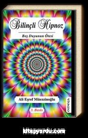 Bilinçli Hipnoz