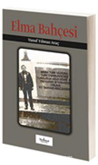 Elma Bahçesi - Yusuf Yılmaz Araç pdf epub