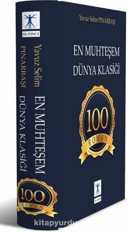 En Muhteşem Dünya Klasiği 100 Roman