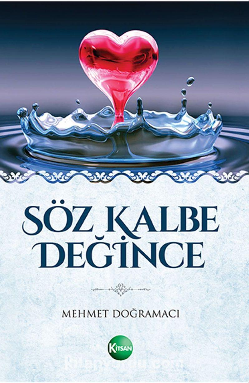 Söz Kalbe Değince - Mehmet Doğramacı pdf epub