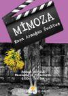 Mimoza & Kadına Yönelik Ekonomik ve Psikolojik Şiddet Üzerine