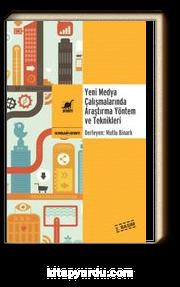 Yeni Medya Çalışmalarında Araştırma Yöntem ve Teknikleri