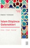 İslam Düşünce Gelenekleri / Kelam – Felsefe – Tasavvuf