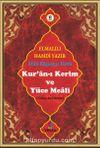 Kur'an-ı Kerim ve Yüce Meali (Türkçe Açıklaması) (Efdal Bilgisayar Hatlı - Orta Boy - Fihristli)