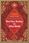 Kur'an-ı Kerim ve Yüce Meali (Türkçe Açıklaması) (Efdal Bilgisayar Hatlı - Rahle Boy - Fihristli) (Kod:Mus013)