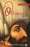 Ottoman Ampire Unveiled (Örtüsü Kalkan Osmanlı)