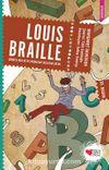 Louis Braille & Görmezlerin Kitap Okumasını Sağlayan Çocuk