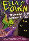 Ella ve Owen – Kitap 1 / Ejderhalar Hapşırınca