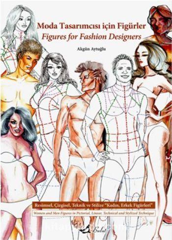 Moda Tasarımcısı İçin Figürler - Akgün Aytuğlu pdf epub