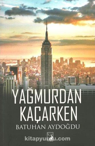 Yağmurdan Kaçarken - Batuhan Aydoğdu pdf epub