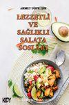 Lezzetli ve Sağlıklı Salata Sosları