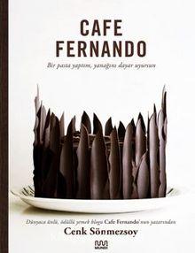 Cafe Fernando – Bir Pasta Yaptım, Yanağını Dayar Uyursun