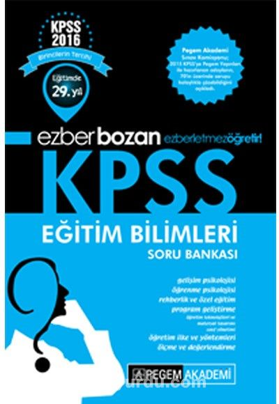 2016 KPSS Eğitim Bilimleri Ezberbozan Soru Bankası - Kollektif pdf epub