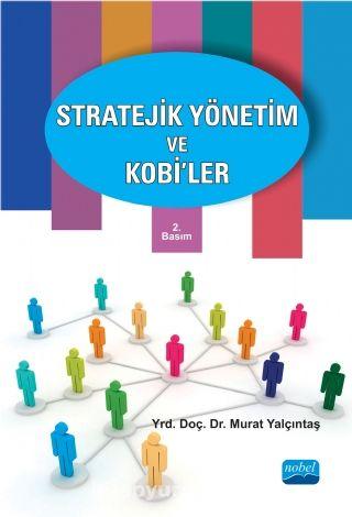 Stratejik Yönetim ve Kobi'ler - Murat Yalçıntaş pdf epub