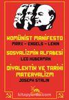 Komünist Manifesto - Sosyalizmin Alfabesi - Diyalektik ve Tarihi Materyalizm