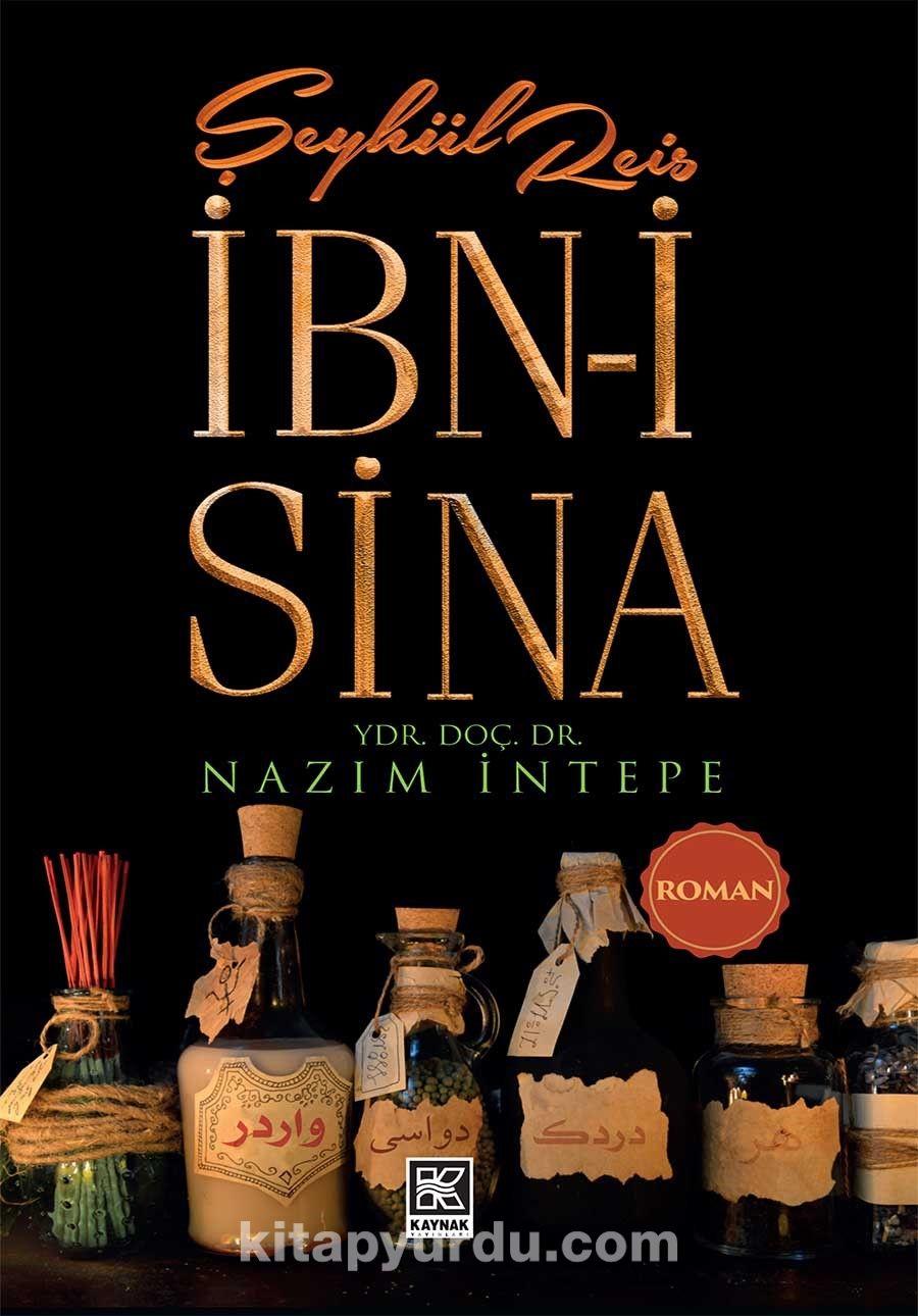 Şeyhül Reis İbn-i Sina - Nazım İntepe pdf epub