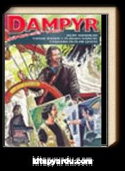 Dampyr Süper Cilt 7/Kurt Adamlar-Yasak Bahçe-Flaman Kabusu-Yaşayan Ölüler Çetesi