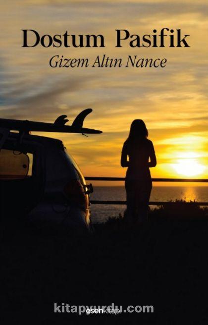 Dostum Pasifik - Gizem Altın Nance pdf epub