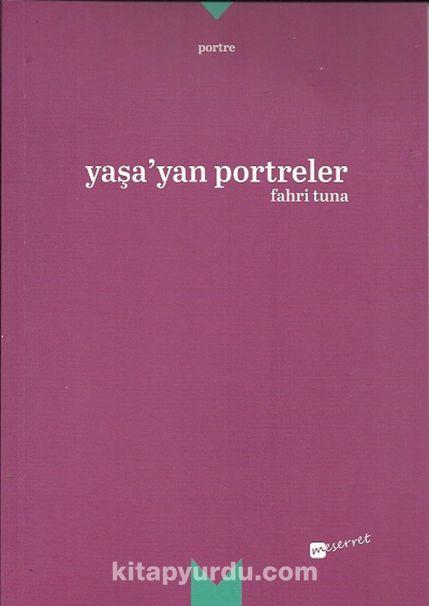 Yaşa'yan Portreler - Fahri Tuna pdf epub