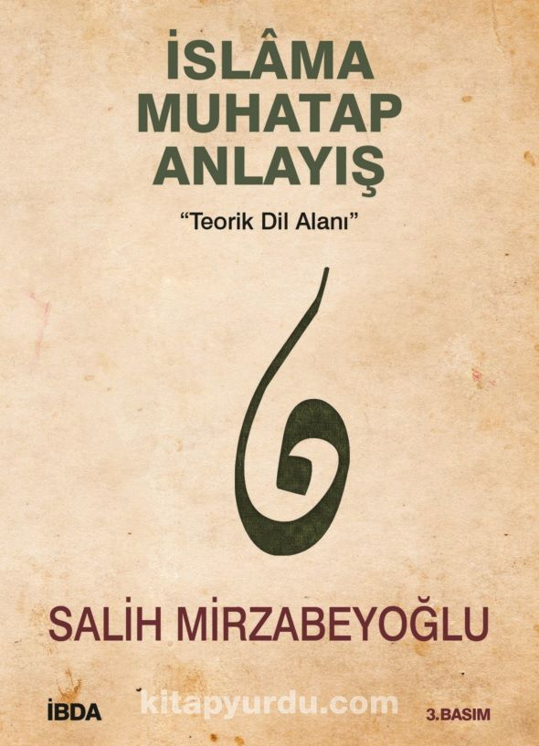 İslama Muhatap Anlayış