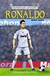 Ronaldo & Futbolun Devleri