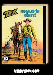 Tex Klasik Seri 16 / Nogales'in Güneyi-Kristal Fetiş