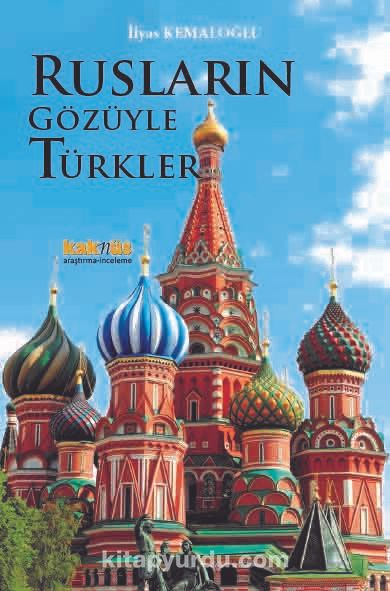 Rusların Gözüyle Türkler - İlyas Kemaloğlu pdf epub