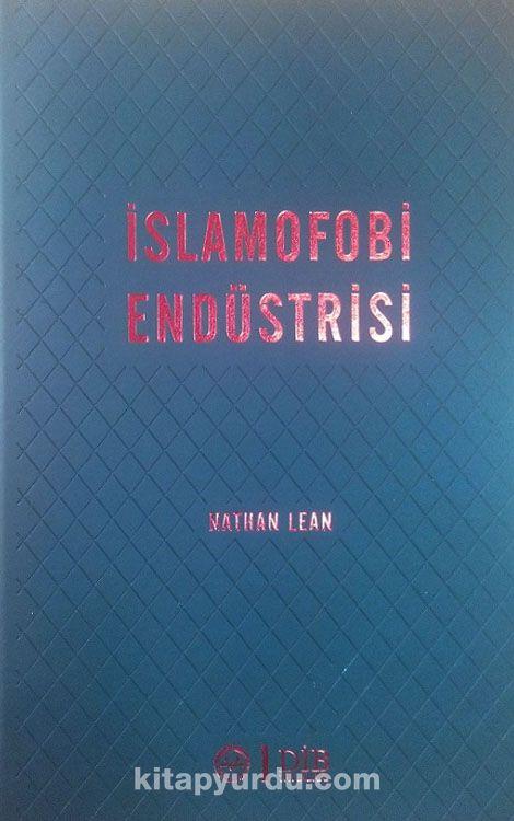 İslamofobi Endüstrisi - Nathan Lean pdf epub