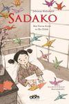 Sadako & Bir Turna Kuşu ve Bir Dilek