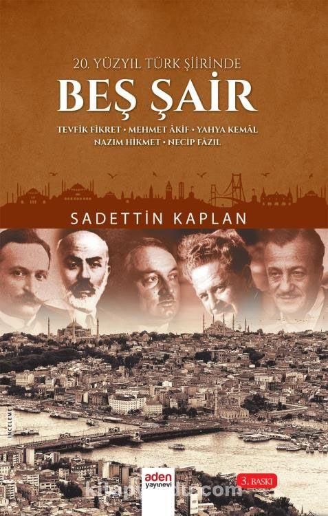 20. Yüzyıl Türk Şiirinde Beş Şair - Sadettin Kaplan pdf epub