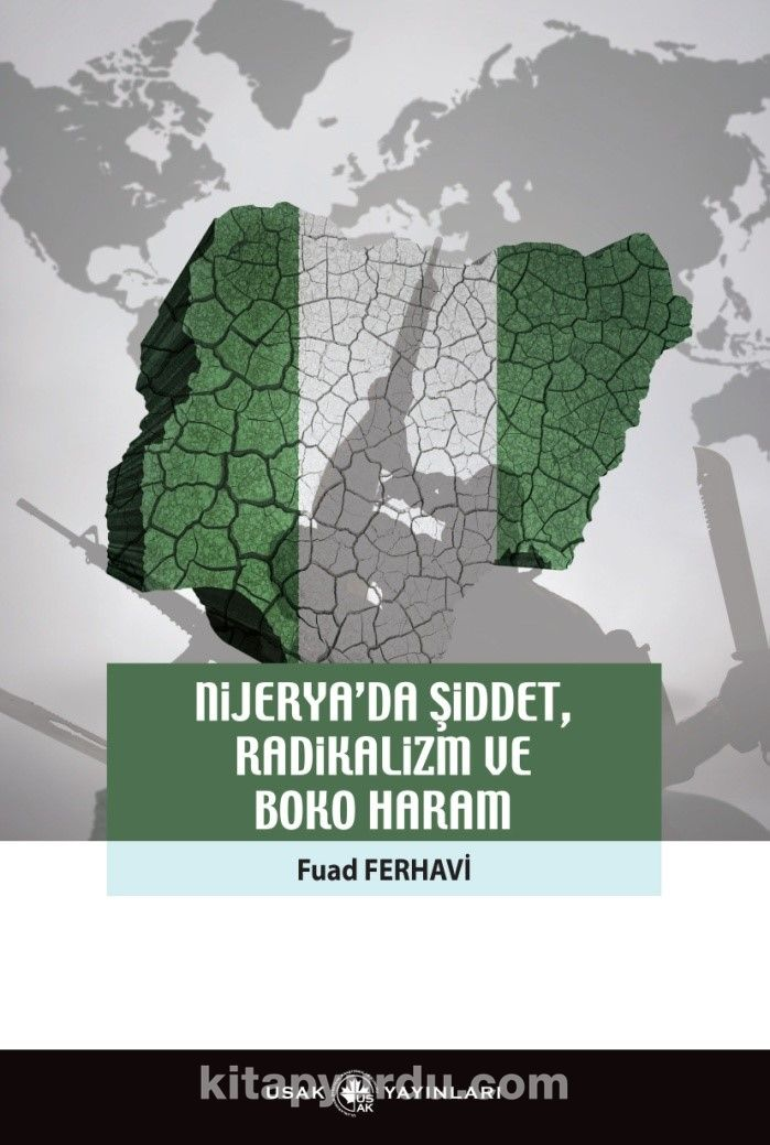 Nijerya'da Şiddet, Radikalizm Ve Boko Haram - Fuad Ferhavi pdf epub