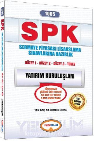 SPK 1005 Yatırım Kuruluşları(Düzey 1 - Düzey 2 - Düzey 3) - Yrd. Doç. Dr. İbrahim Sırma pdf epub