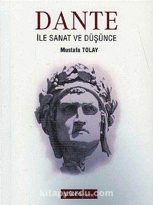 Dante ile Sanat ve Düşünce - Mustafa Tolay pdf epub