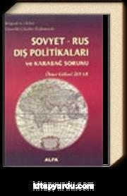 Sovyet-Rus Dış Politikaları ve Karabağ Sorunu