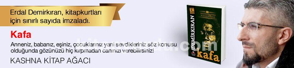 Kafa. Erdal Demirkıran, Kitapkurtları için Sınırlı Sayıda İmzaladı.