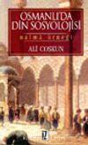 Osmanlı'da Din Sosyolojisi