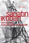 Sanatın İktidarı & 1917 Devrimi Avangard Sanat ve Müzecilik